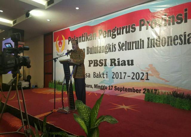 Pelantikan Pengurus PBSI Provinsi Riau 2017-2021